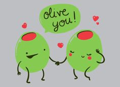 olive you <3