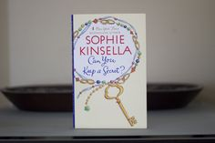 "Sophie Kinsella's ""Can You Keep a Secret?"""