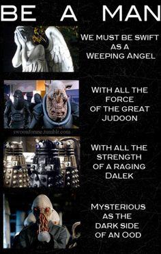 Be A Man (Dr Who style!) why-yes-i-do-geek-out-a-lot