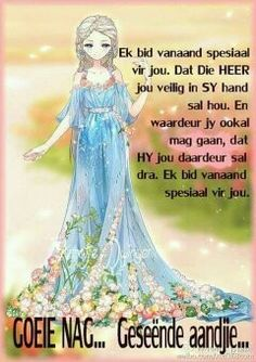 Evening Greetings, Good Night Greetings, Bible Quotes, Bible Verses, Qoutes, Afrikaanse Quotes, Good Night Blessings, Goeie Nag, Goeie More