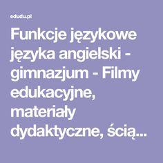 Funkcje językowe języka angielski - gimnazjum - Filmy edukacyjne, materiały dydaktyczne, ściągi online   edudu.pl
