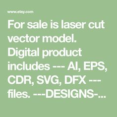 "For sale is laser cut vector model. Digital product includes --- AI, EPS, CDR, SVG, DFX --- files. ---DESIGNS--- Vector pattern have a unique design. ---SET of 2 PATTERNS --- patterns create of plywood - 3,2 mm (1/8"") patterns create of plywood - 4mm (5/32"") ---DEMENSIONS--- Dimension"