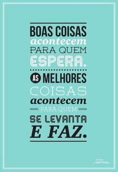 New wallpaper frases portugues ideas Motivational Phrases, Inspirational Quotes, Start Ups, E-mail Marketing, More Than Words, Sentences, Life Quotes, Love You, Wisdom