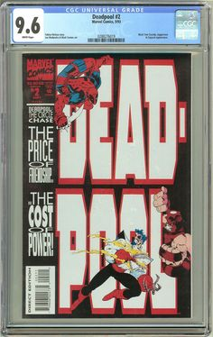 Deadpool #2 The Circle Chase (1993) CGC 9.6 White Pages 0288276019