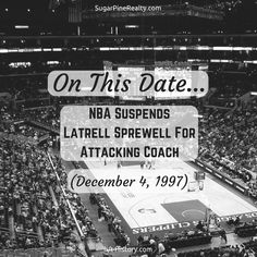 """""""On This Date → NBA Suspends Latrell Sprewell For Attacking Coach (December Latrell Sprewell, On This Date, December 4, Nba, Dating, Twitter, Quotes"""