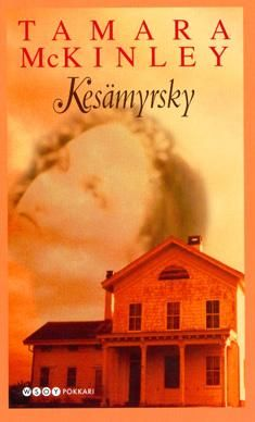 Kesämyrsky Tekijä: McKinley, Tamara Kustantaja: WSOY