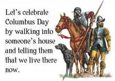Celebrate Columbus Day by Theft.