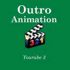 Outro Animation - Yourube 3 - http://videogalleria.net/downloads/outro-animation-yourube-3/