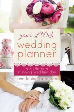 Get all the tips to having the best #Mormon wedding day ever with this book: Your #LDS Wedding Planner