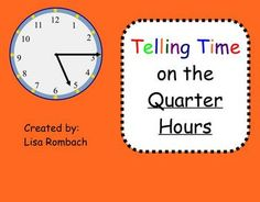 This SmartBoard lesson is a great introduction to time on the quarter hours.  (.notebook file). $