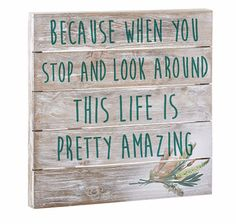 Amazing Life Is Wonderful Ispirational Wood Pallet Sign Wooden Pallet Crafts, Wood Pallet Signs, Wooden Pallets, Wooden Signs, Wood Crafts, Diy Crafts, Pallet Art, Recycled Pallets, Sweet Quotes