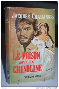 LE POISON SOUS LA CRINOLINE Jacques Cabannes Fleuve Noir