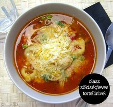 Olasz zöldségleves tortellinivel ~ Lilla főz Tortellini, Cheeseburger Chowder, Thai Red Curry, Soup Recipes, Chili, Eat, Ethnic Recipes, Soups, Food