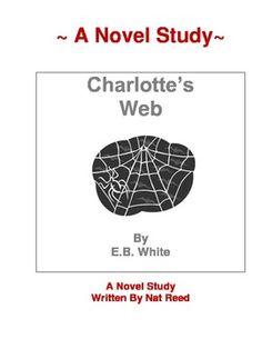 Charlotte's Web - A Complete Novel Study Guide