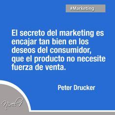 El secreto del #marketing... #PeterDrucker