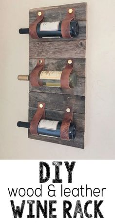 DIY Wood and Leather Wine Rack Hey hey guys! We have such a fun project for y'all today! We love mixing wood with other textures which lead us to this really project! You only need a few tools for this DIY Wood and Leather Wine Rack. Cool Wood Projects, Wood Projects For Beginners, Beginner Woodworking Projects, Wood Working For Beginners, Woodworking Jigs, Woodworking Furniture, Woodworking Equipment, Woodworking Basics, Woodworking Classes