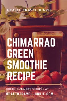 Chimarrao Green Smoothie Recipe: Find out about this Brazilian Gaucho Tea, while making a smoothie by adding spinach and strawberries! #chimarrao #chimarrão #chimarraorecipe #yerbamate