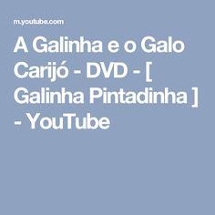 A Galinha e o Galo Carijó - DVD - [ Galinha Pintadinha ] - YouTube