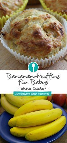 Bananen-Muffins ohne Zucker für Babys und Kleinkinder: Schnell, gesund vor allem lecker.