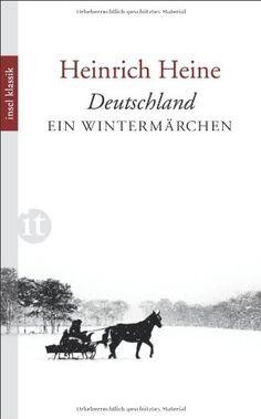 Deutschland. Ein Wintermärchen (insel taschenbuch) von Heinrich Heine http://www.amazon.de/dp/3458362371/ref=cm_sw_r_pi_dp_uX-Gvb1CKH4JX