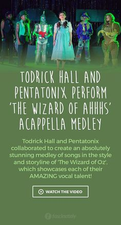 Todrick Hall and Pentatonix Perform 'The Wizard of Ahhhs' Acappella Medley