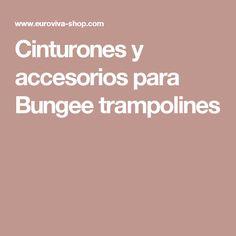Cinturones y accesorios para Bungee trampolines
