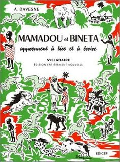 Mamadou et Bineta (Afrique francophone, années 30 à nos jours...)