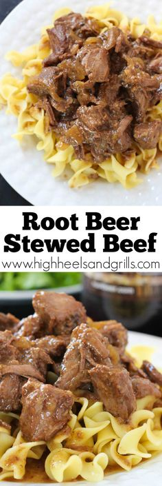 Root Beer Stewed Beef. Serve it over egg noodles and you have one amazing weeknight dinner! http://www.highheelsandgrills.com/2015/03/root-beer-stewed-beef.html