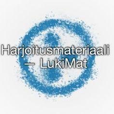 Harjoitusmateriaali — LukiMat Special Needs Teaching, Pre School, Special Education, Grammar, Kids Learning, Teacher, Classroom, Barn, Writing