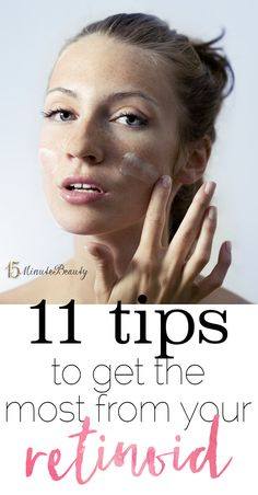 Great anti-aging tips for using a retinoid!