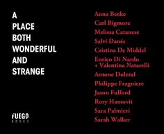 Scenario(I,II) is part of 'A place both wonderful and strange', a book by Fuego Books, available summer 2017