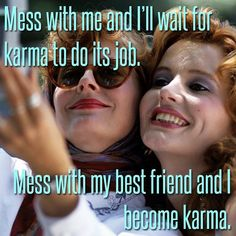 Thelma And Louise Friend Quotes thelma & louise - karma yaya sisterhood… Bestest Friend, Best Friend Goals, Bff Goals, Thelma Louise, Friend Memes, Best Friends Forever, True Friends, Friendship Quotes, In This World