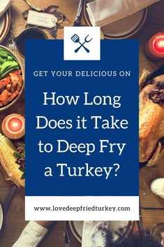 Find out how many minutes, per pound it takes to deep fry a turkey. Enjoy delicious deep fried turkey this year with this deep frying turkey time chart. #turkey #fried #deepfried #frying #deepfrying #outdoor #backyard #outdoorcooking #thanksgiving #easter #christmas #food #home #foodie #delicious #meat
