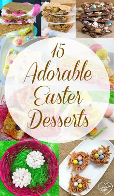 Adorable Easter desserts including cupcakes, nests, bark and more that are perfect Spring treats and simple to make. #easter #desserts
