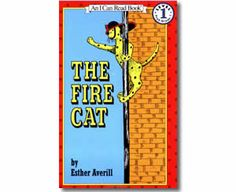 Four Easy Reader Books. I remember The Fire Cat from when I was a kid. Loved it back then too! Also, Richard Scarry's Cake Soup, Mr. Putter and Tabby Feed the Fish, and Step Into Reading Level 3 George Washington and the General's Dog. Fire Safety For Kids, Cat Reading, Early Reading, Reading Books, I Can Read Books, Esther, Easy Reader, Love My Kids, Reading Levels