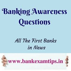 All First Bank's in Banking History - Banking Awareness Questions Which are very much useful for all type of Bank Exams -@Bank Exam Tips.