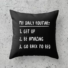 My Daily Routine Funny Pillow Funny Throw Pillows, Cute Pillows, My New Room, My Room, Cute Bedroom Ideas, Teen Girl Bedrooms, Cricut, Room Accessories, Room Inspiration