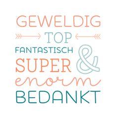 Typografisch bedankkaartje om geweldig, super, top en enorm te bedanken.