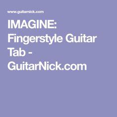 IMAGINE: Fingerstyle Guitar Tab - GuitarNick.com