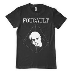 Michel Foucault Shirt DIY Theory Power