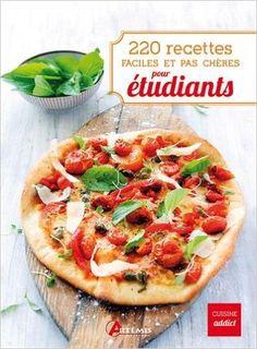 Amazon.fr - 220 recettes faciles et pas chères pour étudiants - Losange - Livres