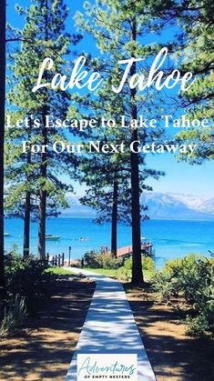 Lake Tahoe, Adventure Travel, Empty, Natural Beauty, Sidewalk, Let It Be, Activities, Sunset, Nature