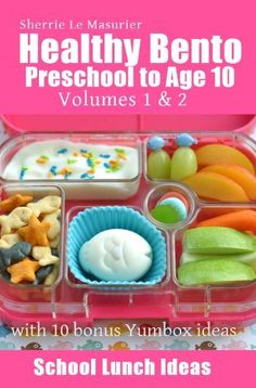 Free!! Healthy Bento Preschool to Age 10 (School Lunch Ideas) by Sherrie Le Masurier,