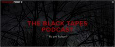 Podcast Starter Guide: The Black Tapes Podcast