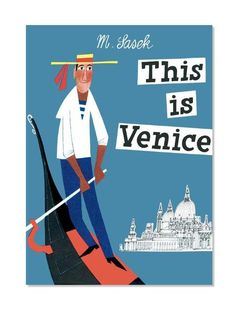 This Is Venice By Miroslav Sasek | Sycamore Street Press bit.ly/1V28NOS