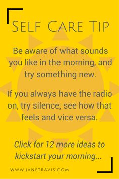 Self Care tip - click for 12 more ideas to kickstart your morning routine