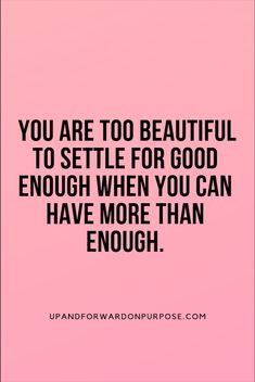 Are you searching for inspiration for life quotes?Browse around this site for perfect life quotes inspiration. These inspirational quotations will brighten up your day. Self Love Quotes, Quotes To Live By, Me Quotes, Motivational Quotes, Inspirational Quotes, You Deserve Better Quotes, Good Vibes Quotes, Pink Quotes, Unique Quotes