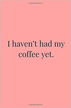 I Haven't Had My Coffee Yet: Bitchy Fits: 9781981730001: Amazon.com: Books College Notes, School Notes, Notebook Doodles, White Paper, My Coffee, Notebooks, Pure Products, Amazon, School Grades