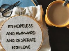 this is a custom made 8 embroidered hoop with a personal design created by randi. this canvas hoop says Im hopeless and awkward and desperate for love which is a quote from Chandler Bing from the tv series f.r.i.e.n.d.s!   || a b o u t t h e p r o d u c t ||  - 8 wooden hoop - friends tv show quote - Chandler Bing - hand-stitched - canvas fabric - black thread   || p e r f e c t f o r ||  - home decor - gift   || c u s t o m i z e ||  - custom orders always available!   || s h o w s o m e l…