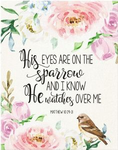 Bible Verse 'His eyes are on the sparrow' artwork Canvas Print Gift Idea / Inspirational Scripture & Bible Verse / afflink Bible Verse Art, Bible Scriptures, Bible Verses About Healing, Memory Verse, Sparrow In The Bible, Spring Bible Verse, Bible Verses About Worry, Bible Verses About Family, Christ